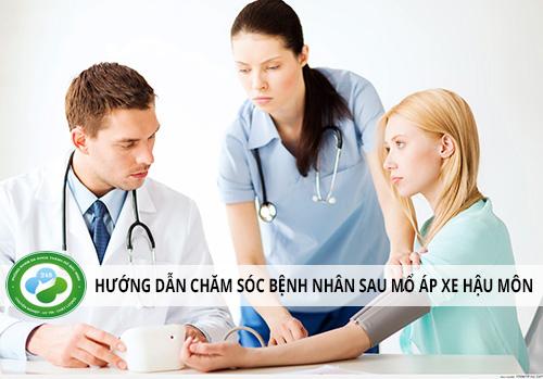 Chăm sóc bệnh nhân sau mổ áp xe hậu môn như nào? [ Bác sĩ Tư Vấn ]