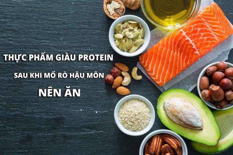 Người bệnh sau khi mổ rò hậu môn nên ăn thực phẩm giàu protein